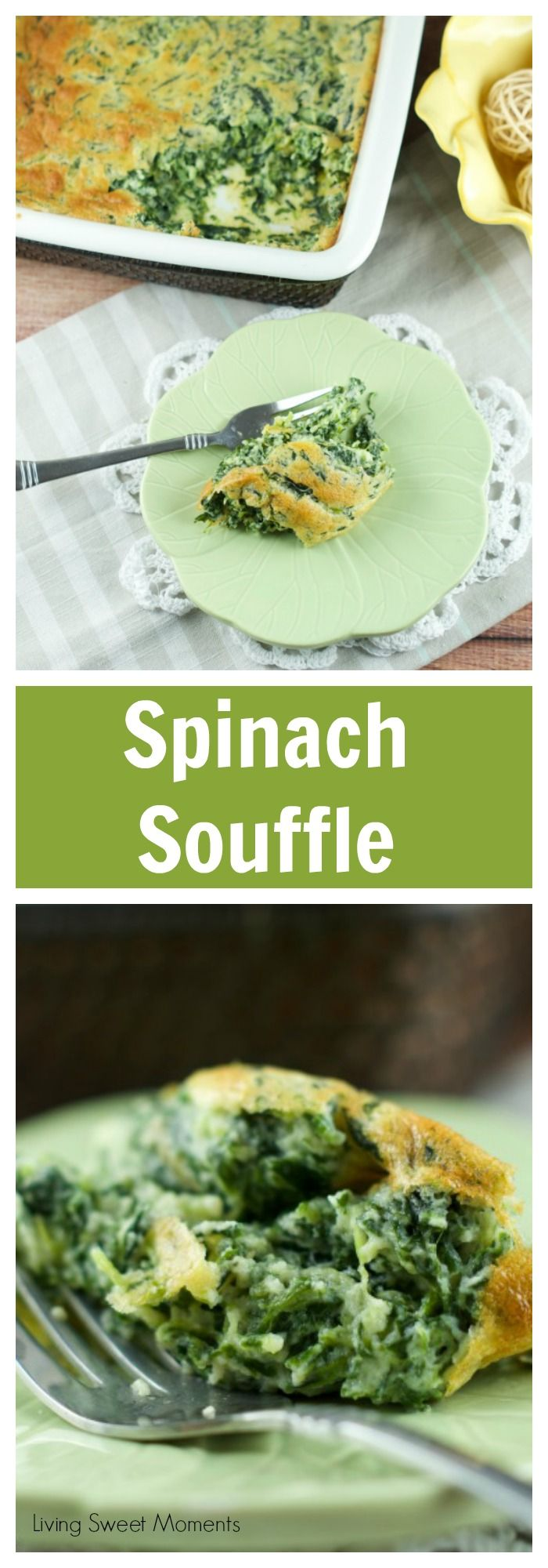 Spinach Souffle Recipe - This easy weeknight side dish is very easy to make and delicious. The perfect recipe to bake in the oven and complete your meal. More on livingsweetmoments.com