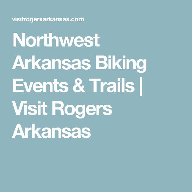 Northwest Arkansas Biking Events & Trails   Visit Rogers Arkansas
