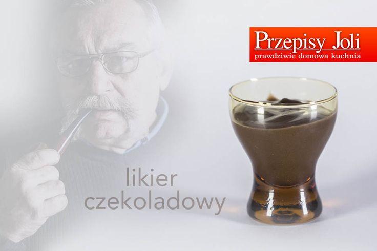 LIKIER CZEKOLADOWY - PYSZNY - DOMOWY PRZEPIS - Przepisy Joli