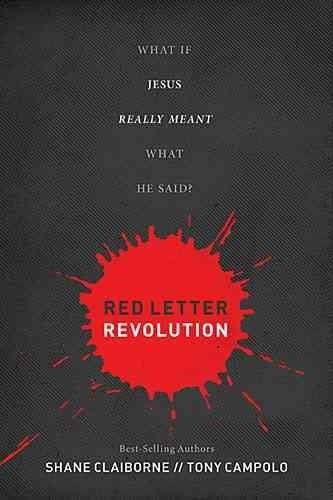 Letter Revolution: What If Jesus Really Meant What He Said?