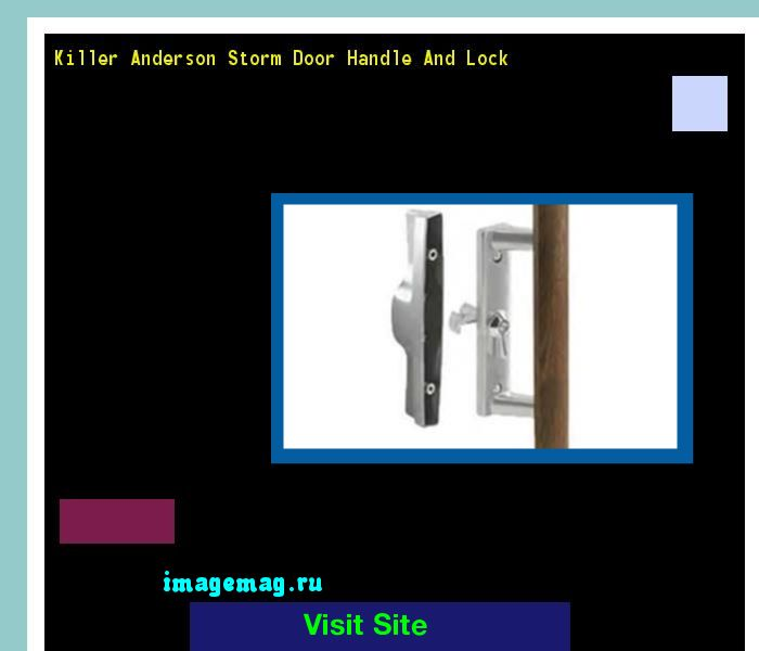 Killer Anderson Storm Door Handle And Lock 095016 - The Best Image Search