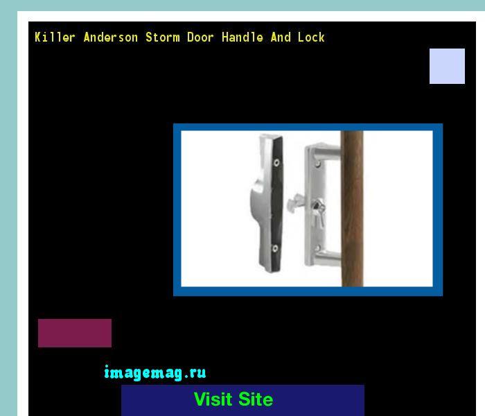 Killer Anderson Storm Door Handle And Lock 095016 - The Best Image Search