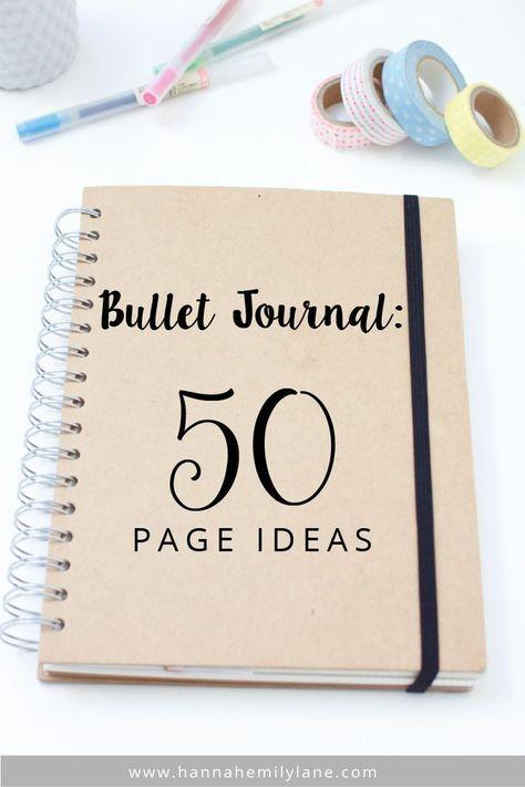 Bullet Journal - 50 Page Ideas | www.hannahemilylane.com