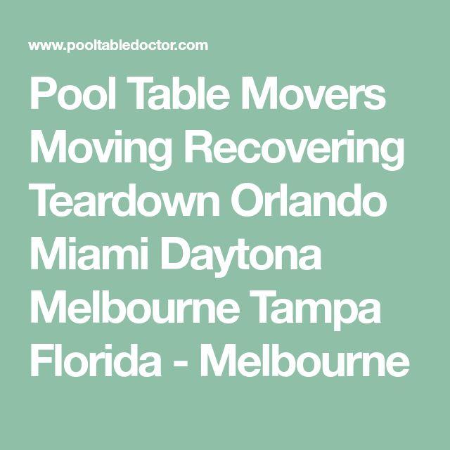 Pool Table Movers Moving Recovering Teardown Orlando Miami Daytona Melbourne Tampa Florida - Melbourne