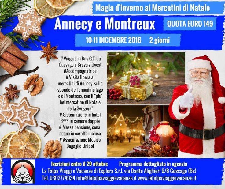 """Il 10 e 11 dicembre gita ai mercatini di Natale di """"Annecy e Montreux"""" - http://www.gussagonews.it/gita-mercatini-natale-annecy-montreux-dicembre-2016/"""