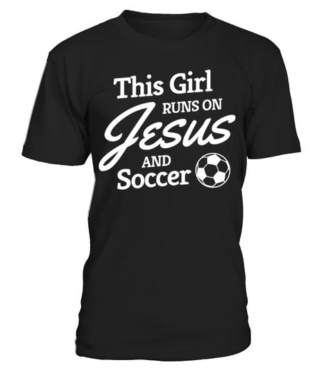 # Soccer Shirt, Girls Soccer Gift, Runs on Jesus .  Soccer Gift. This is perfect every day shirt for Soccer players or Soccer teams. Show your love for your favorite soccer player!soccer, shirt, girls, soccer, gift, soccer, gift, soccer, tee, shirt, soccer, teams, soccer, accessories