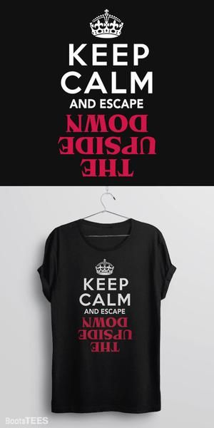 """Keep Calm and Escape the Upside Down"" Stranger Things Shirt 
