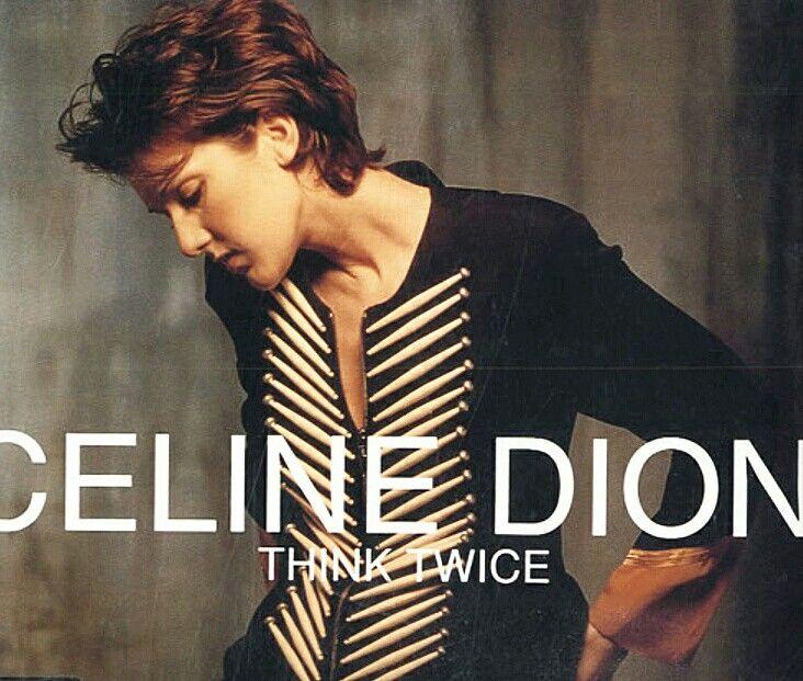 Celine Dion Celine Dion Celine Dion Albums Celine Dion Think Twice