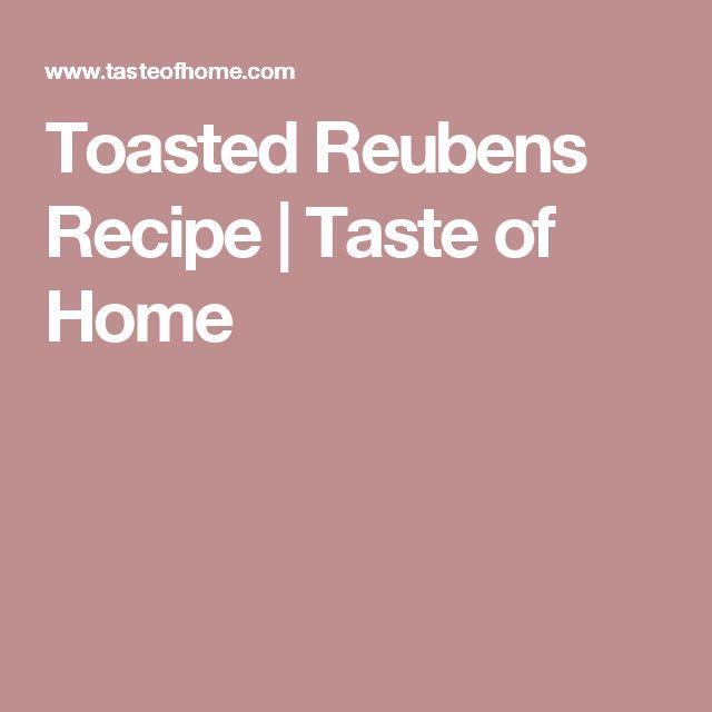 Toasted Reubens Recipe | Taste of Home