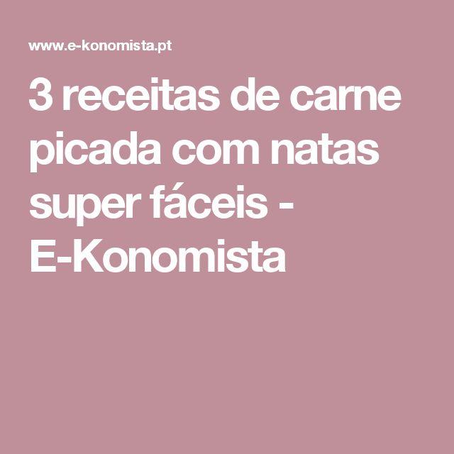 3 receitas de carne picada com natas super fáceis - E-Konomista