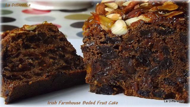 La Différence: Irish Farmhouse Boiled Fruit Cake ( the easiest Fruit Cake you will ever make)