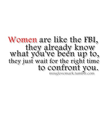 Hahaha!Fbi, Life Stuff, Laugh, Quotes, Woman, So True, Funny Stuff, Things, Humor Women