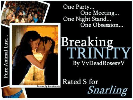TWILIGHT FANFICTION REC'S  BLOG: Breaking Trinity