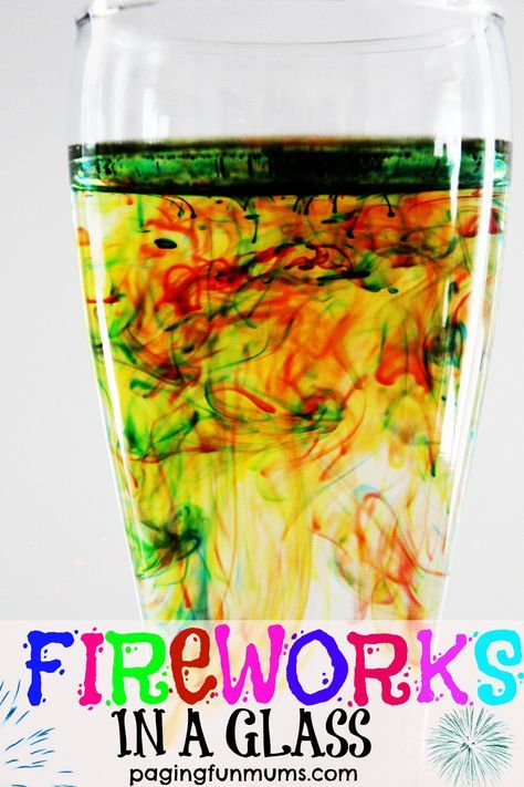 Fireworks in a glass - Food colouring Warm water and Oil (vegetable, olive, peanut – any will work)