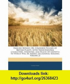 9 best pdf ebook images on pinterest english botany or coloured figures of british plants with their essential characters synonyms and places of growth to which will be added fandeluxe Choice Image