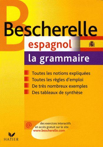 Espagnol. La grammaire / Monique Da Silva