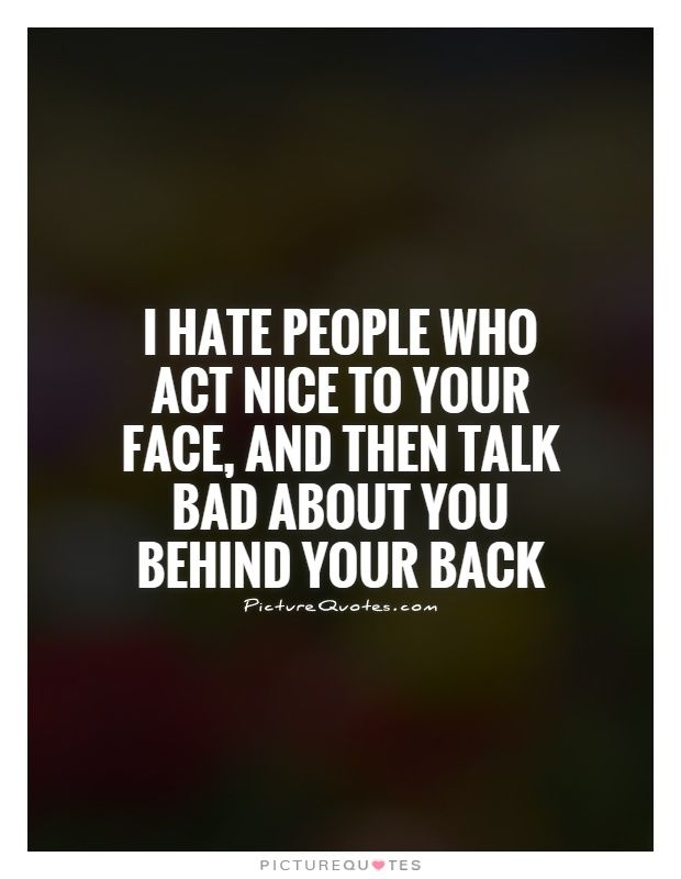 Talking Behind My Back Quotes | Talking Behind My Back Sayings ...