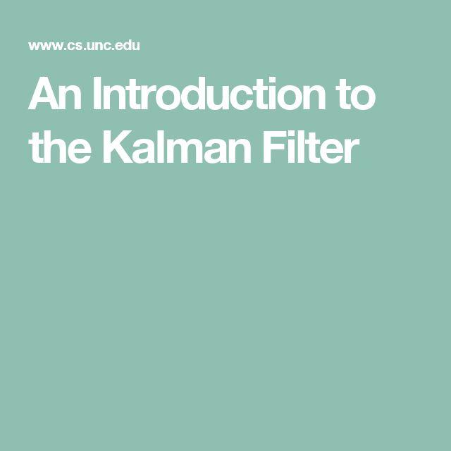 An Introduction to the Kalman Filter