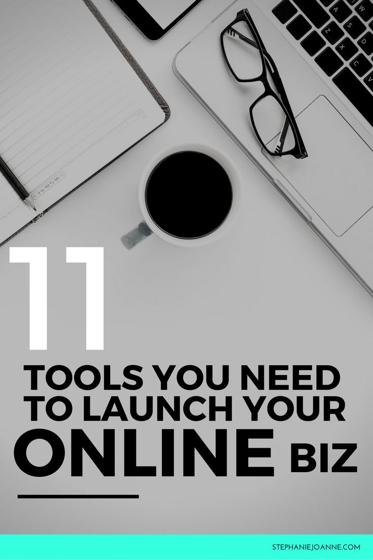 11 tools you need to launch your online business | Want to start your online business? Here's how.