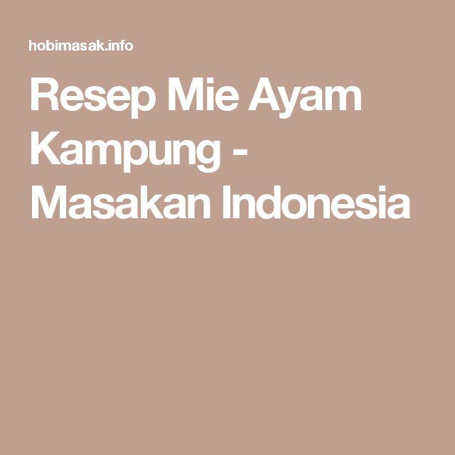 Resep Mie Ayam Kampung - Masakan Indonesia