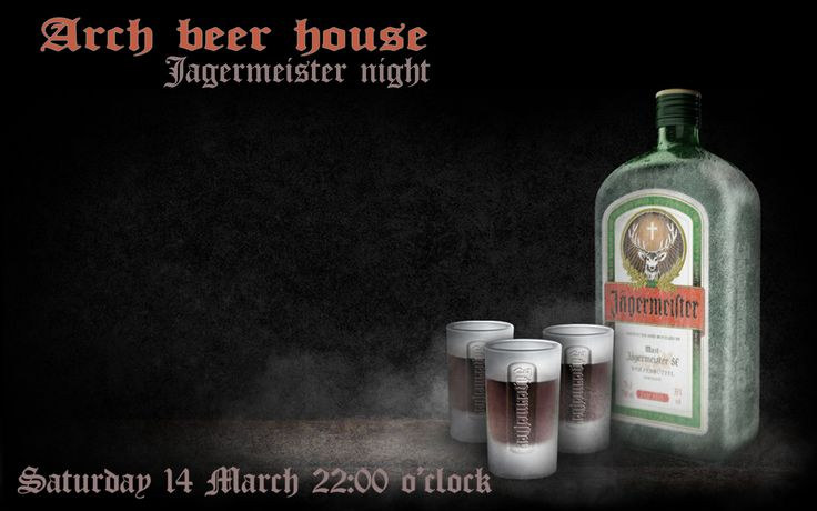 Jagermeister night, join the event -->https://www.facebook.com/events/735475443216901/