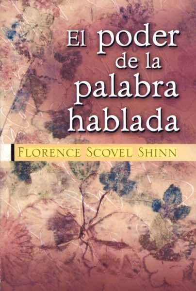 Libro recomendado: El poder de la palabra hablada (de Florence Scovel Shinn) http://www.reikinuevo.com/poder-palabra-hablada-florence-scovel-shinn/