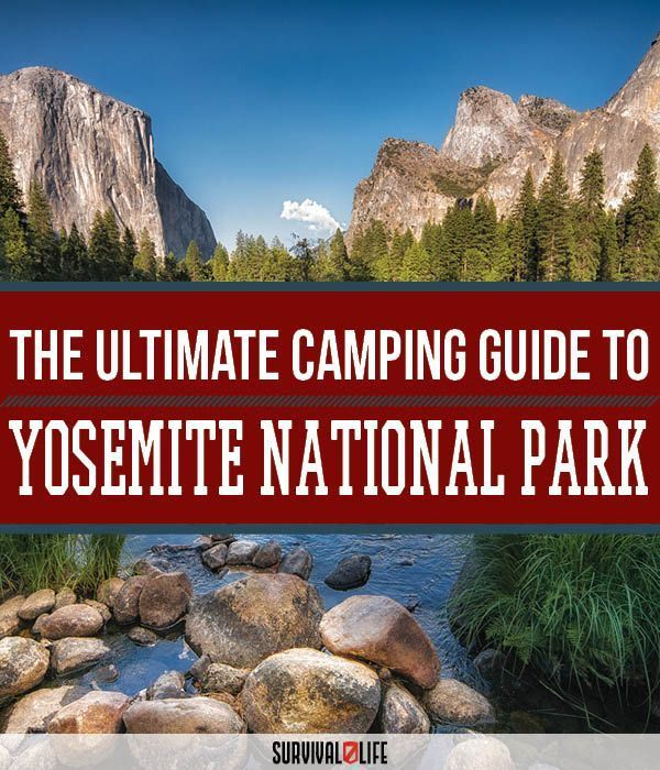 Yosemite National Park Camping | Survival Life National Park Series, see more at survivallife.com/...