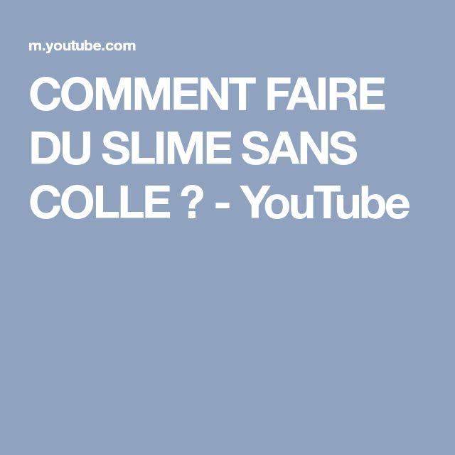 COMMENT FAIRE DU SLIME SANS COLLE ? - YouTube