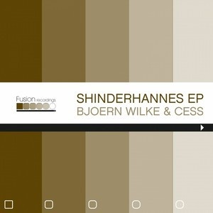 Björn Wilke & Cess - Shinderhannes (Jeff Bennett Remix) - Fusion Rec