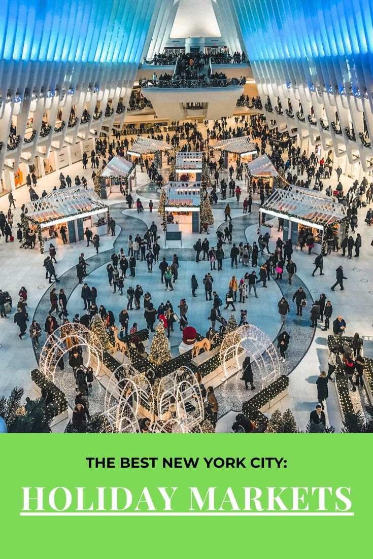 Nyc Holiday Markets Wanderlustbeautydreams Holidays In New York