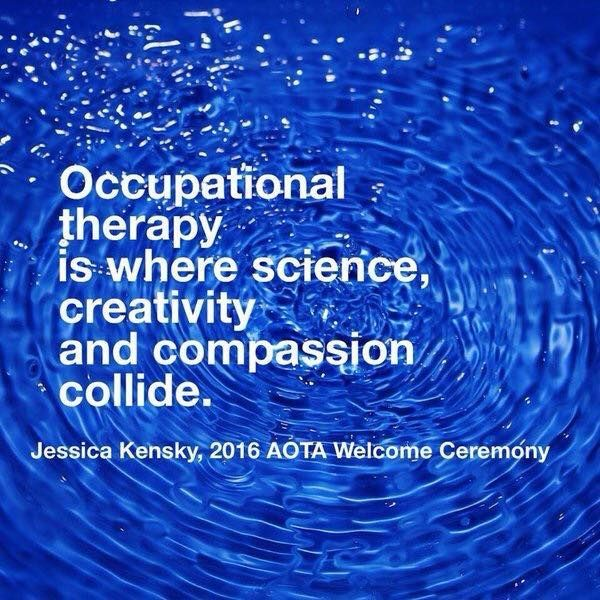 I absolutely love this quote from Jessica Kensky's talk at AOTA! This is my perfect definition of occupational therapy and is why I am so excited to be a part of this incredibly special profession! ♥