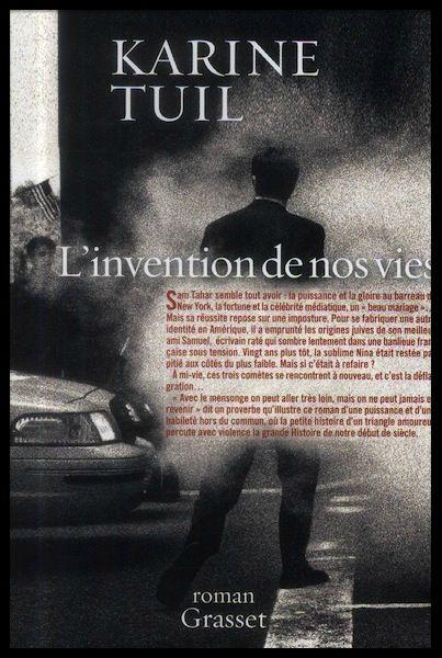 Karine Tuil, L'Invention de nos vies (Grasset) / Institut français
