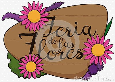 Commemorative design for Festival of the Flowers written in Spanish in wooden sign with delicate flowers samples.