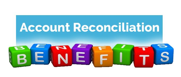 5 Benefits of monthly account reconciliation for your business