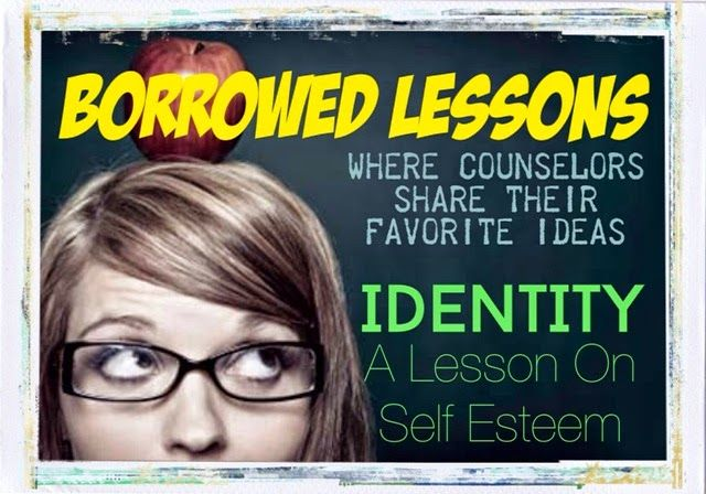 What's your identity?  A lesson on self esteem.