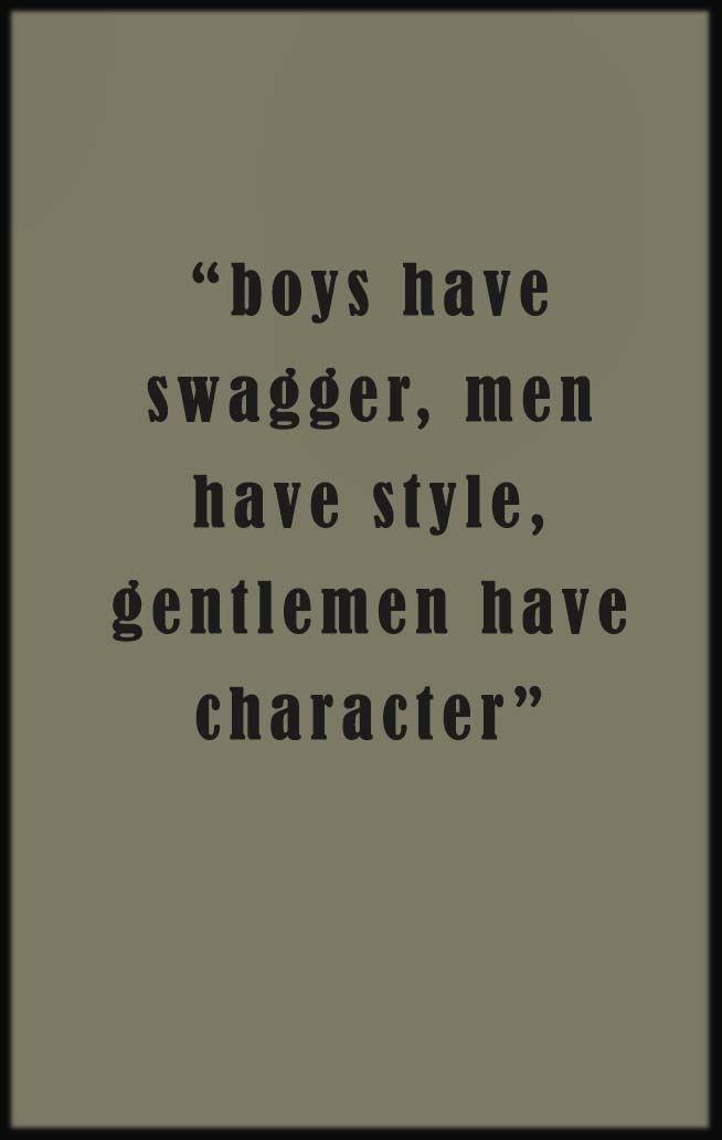 25 Best Ideas About Being A Gentleman On Pinterest A