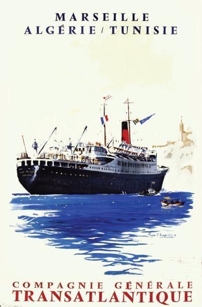 Compagnie Générale Transatlantique - Marseille - Algérie - Tunisie -