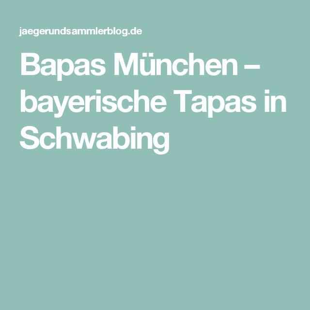 Bapas München – bayerische Tapas in Schwabing