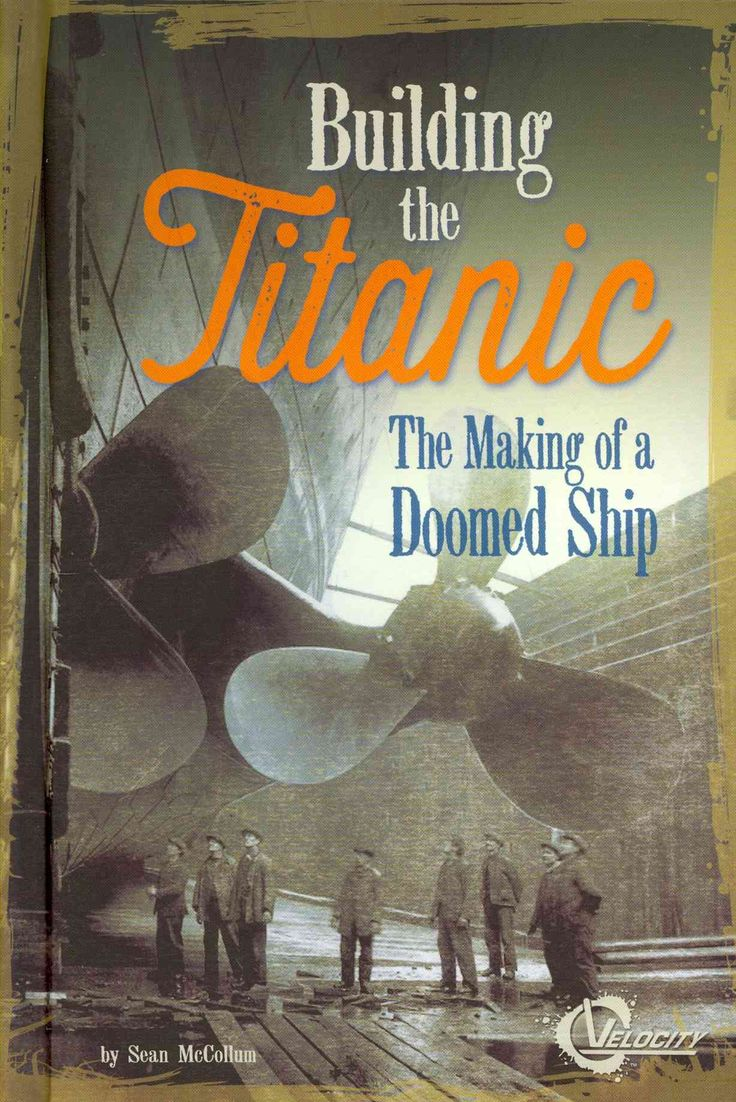 Rms lusitania wreck rms lusitania wreck quotes - Building The Titanic The Making Of A Doomed Ship