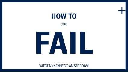 How to (not) Fail by Martin Weigel, via Slideshare