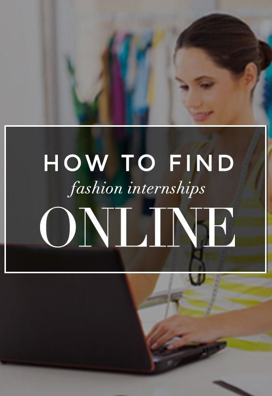 Marvelous Find A Fashion Internship Online! This Helpful Guide Is Sure To Land You An  Internship