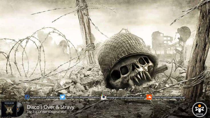Disco's Over & Stravy - The Eve Of War (Original Mix)
