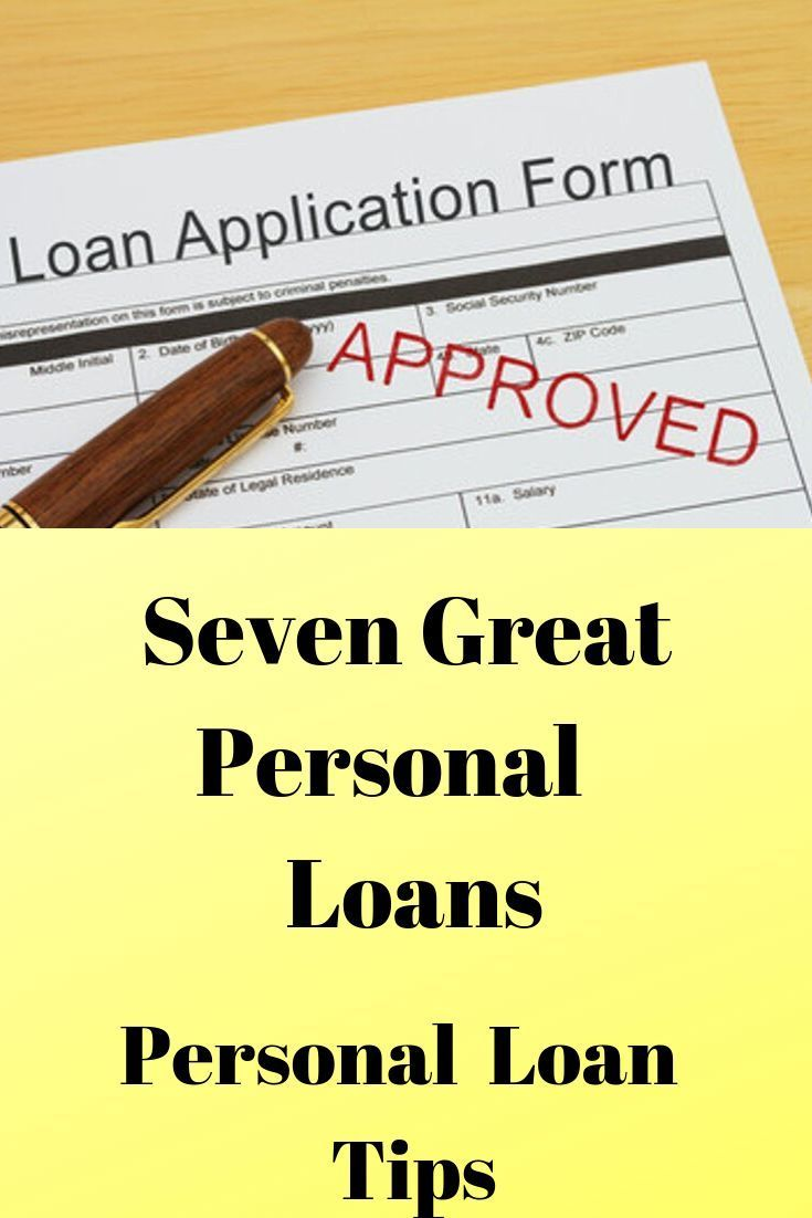 Tips For Seven Best Companies For Personal Loans People Want To Know Which Companies To Use In Getting A Personal Loan I Am Sorry That You Got To Get One But I