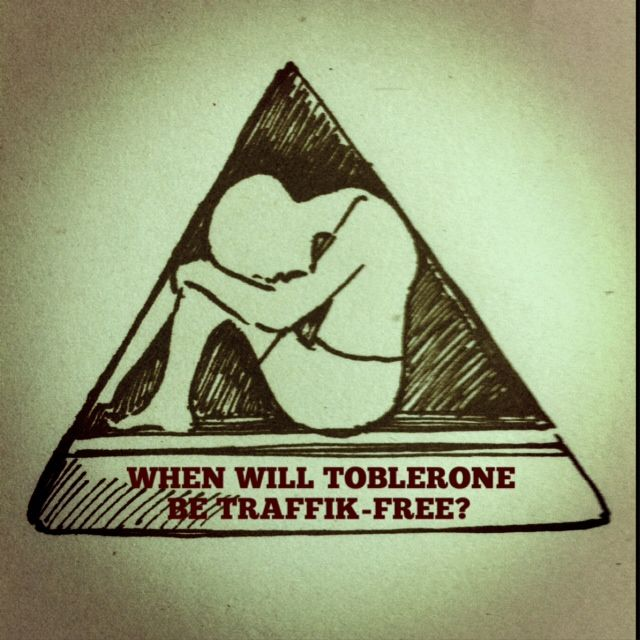 "Ask Kraft ""When will Toblerone be Traffik-Free?"" STOP THE TRAFFIK competition entry by Elaine Gan"