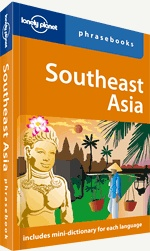 Southeast Asia phrasebook. << Southeast Asia... many faces, many places, many ways to get tongue-tied. From Hue to Vientiene, from Phuket to Phnom Penh, turn your travel challenges into unforgettable experiences. Covers: Burmese, Khmer, Lao, Thai, & Vietnamese.