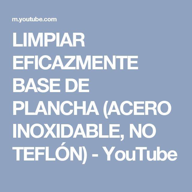 LIMPIAR EFICAZMENTE BASE DE PLANCHA (ACERO INOXIDABLE, NO TEFLÓN) - YouTube