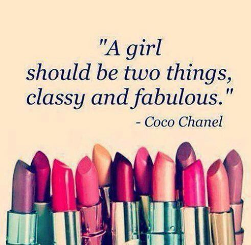 """""""A girl should be two things, classy and fabulous."""" - Coco Chanel"""