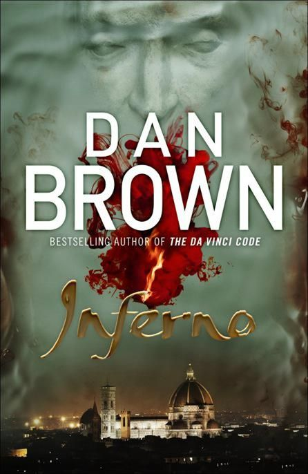 Inferno -- I will read anything Dan Brown writes.