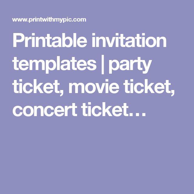 Printable Invitation Templates | Party Ticket, Movie Ticket, Concert Ticketu2026