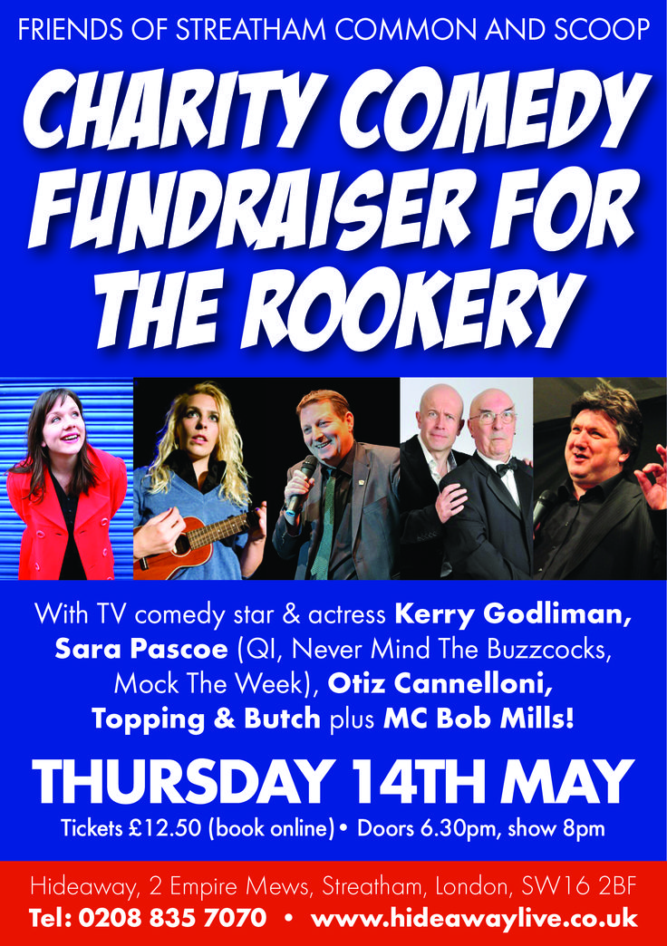 An unmissable stellar line up: Sara Pascoe, Kerry Godliman, Otiz Cannelloni, and Topping & Butch - book now before tickets sell out! http://www.hideawaylive.co.uk/friends-of-streatham-common-comedy-fundraiser-thursday-14th-may-2015